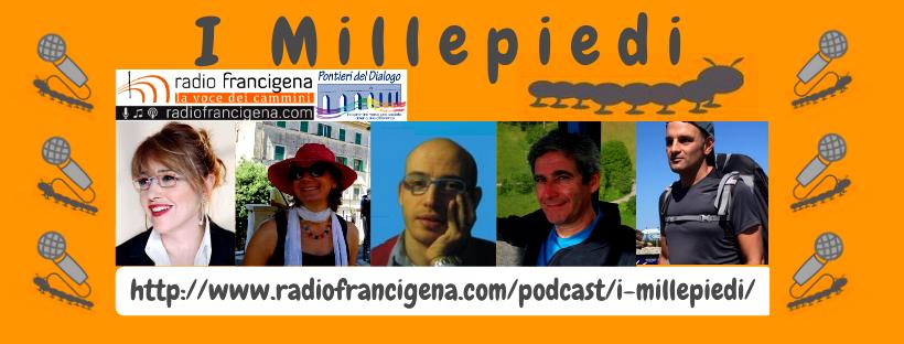 I Millepiedi, la trasmissione dei Pontieri su Radio Francigena